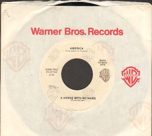 America - A Horse With No Name (ROCK CLASSIC!)/I Need You (double-hit re-issue with copany sleeve) - NM9/ - 45 rpm Records