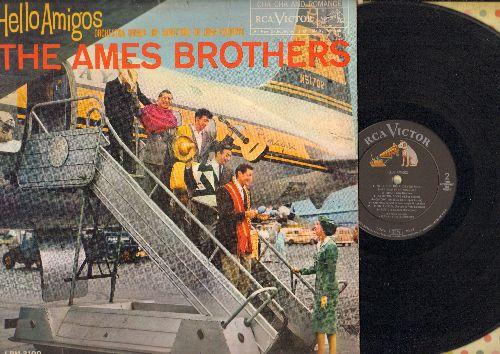 Ames Brothers - Hello Amigos: Frenesi, Besame Mucho, Brazil, Amapola, Perfidia, Tu Solo Tu (vinyl MONO LP record) - EX8/VG6 - LP Records
