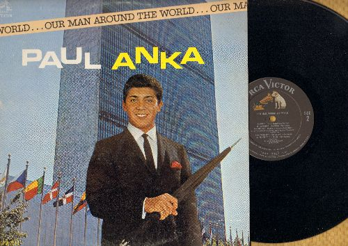 Anka, Paul - Our Man Around The World: Around The World, Canadian Sunset, Paree, Auf Weiderseh'n, Sweetheart, Misirlou, Lady Of Spain, Brazil, Sorrento, Skokiaan, Sayonara, A Foggy Day, Fly Me To The Moon (Mono LP Vinyl Record) - NM9/EX8 - LP Records
