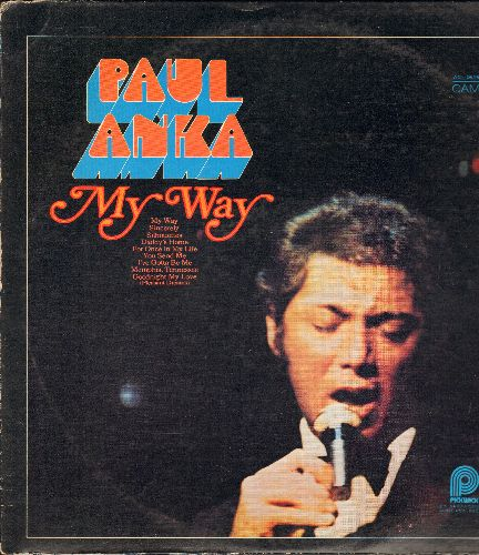 Anka, Paul - My Way: Sincerely, Silhouettes, Daddy's Home, Goodnight My Love (Pleasant Dreams) (vinyl STEREO LP record) - EX8/VG7 - LP Records