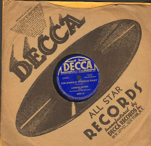 Andrews Sisters - The Boogie Woogie Piggy/The Nickel Serenade (10 inch 78 rpm record with Decca company sleeve) - EX8/ - 78 rpm