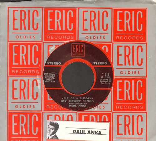 Anka, Paul - (All Of A Sudden) My Heart Sings/My Home Town (double-hit re-issue with Eric company sleeve) - NM9/ - 45 rpm Records