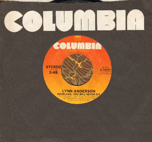 Anderson, Lynn - Dixieland, You Will Never Die/Rodeo Cowboy (with Columbia company sleeve) - NM9/ - 45 rpm Records