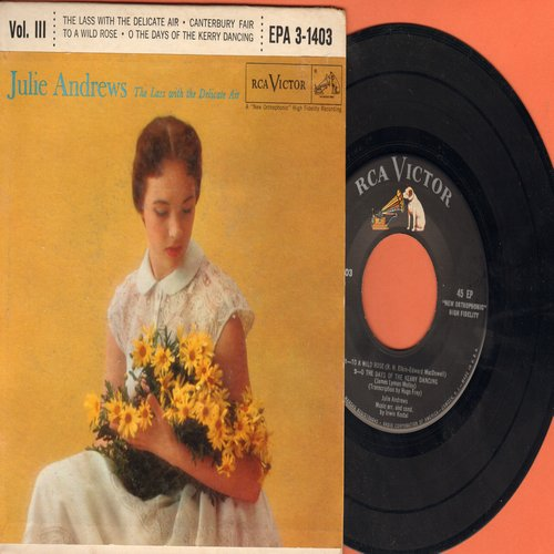 Andrews, Julie - The Lass With The Delicate Air Vol. 3: Canterbury Fair/To A Wild Rose/O The Days Of The Kery Dancing (vinyl EP record with picture cover) - NM9/EX8 - 45 rpm Records
