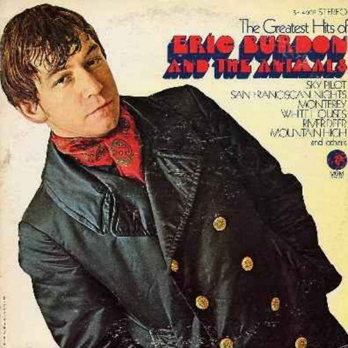 Burdon, Eric & The Animals - The Greatest Hits of Eric Burdon & The Animals: Monterey, San Francisco Nights, Sky Pilot, White Houses, To Love Somebody (vinyl LP record) - EX8/VG7 - LP Records