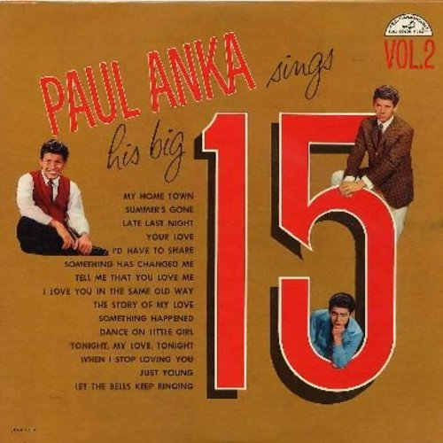 Anka, Paul - Big 15 Vol. 2: The Story Of My Love, I'd Have To Share, Tell Me That You Love Me, My Home Town, Dance On Little Girl (original first pressing) (vinyl MONO LP record) - NM9/NM9 - LP Records