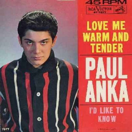 Anka, Paul - Love Me Warm And Tender/I'd Like To Know (with picture sleeve, VERY NICE condition!) - EX8/EX8 - 45 rpm Records