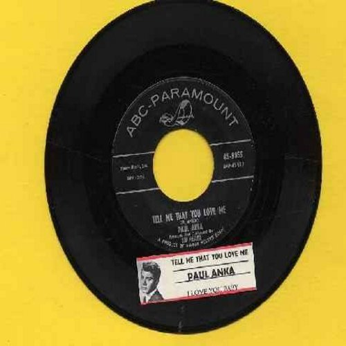 Anka, Paul - Tell Me That You Love Me (over-looked FANTASTIC flip-side! - the ULTIMATE Vintage Rock & Roll Sound!)/I Love You, Baby (with juke box label) - VG7/ - 45 rpm Records