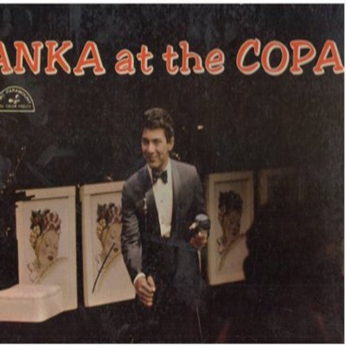 Anka, Paul - Anka At The Copa: Swanee, I Can't Give You Anything But Love, One For My Baby (And One More For The Road), My Home Town, Hello Young Lovers (vinyl STEREO LP record) - EX8/VG7 - LP Records