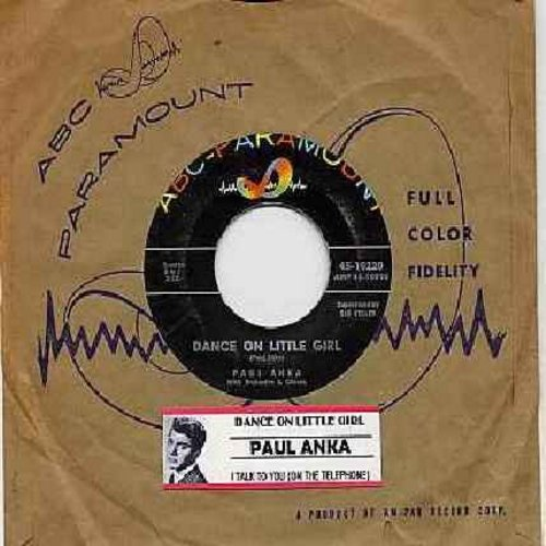 Anka, Paul - Dance On Little Girl/I Talk To You (On The Telephone) (with ABC-Paramount company sleeve) - NM9/ - 45 rpm Records