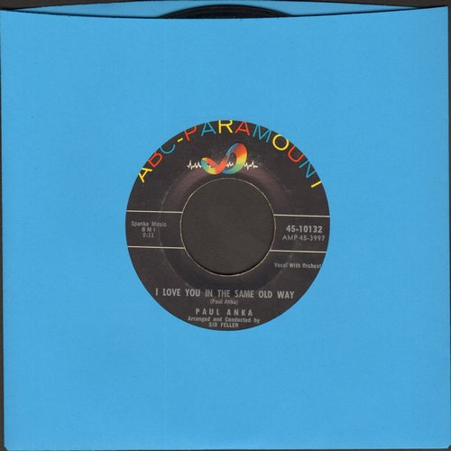 Anka, Paul - I Love You In The Same Old Way/Hello Young Lovers - VG7/ - 45 rpm Records
