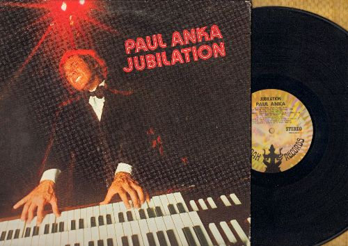 Anka, Paul - Jubilation: Jubilation, Let Me Be The One, Pretty Good, You And Me Today, Life song, Something Good Is Coming, Double Life, Life Is, Some Kind Of Friend, Kathum (Vinyl Gatefold Stereo LP) (cutout) - EX8/EX8 - LP Records