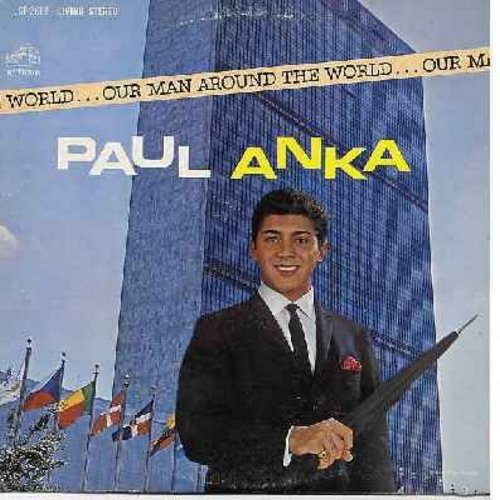 Anka, Paul - Our Man Around The World: Misirlou, Brazil, Skokiaan, Fly Me To The Moon, Canadian Sunset, Auf Wiederseh'n Sweetheart (vinyl STEREO LP record, ssol) - NM9/EX8 - LP Records