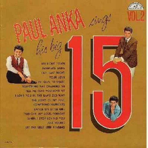 Anka, Paul - Big 15 Vol. 2: The Story Of My Love, I'd Have To Share, Tell Me That You Love Me, My Home Town, Dance On Little Girl (original first pressing) (vinyl MONO LP record) - VG7/EX8 - LP Records