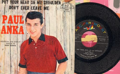 Anka, Paul - Put Your Head On My Shoulder/Don't Ever Leave Me (with picture sleeve) - EX8/EX8 - 45 rpm Records