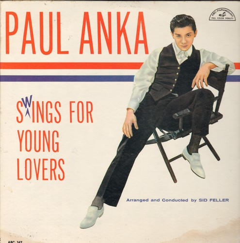 Anka, Paul - Swings For Young Lovers: You Made Me Love You, Secret Love, Train Of Love, I've Got My Love To Keep me Warm, I'm In The Mood For Love, I Can't Give You Anything But Love (vinyl MONO LP record, NICE condition!) - NM9/VG7 - LP Records