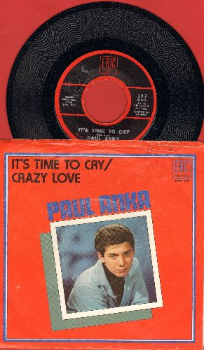 Anka, Paul - It's Time To Cry/Crazy Love (1970s re-issue with picture sleeve) - NM9/EX8 - 45 rpm Records
