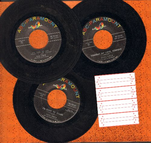 Anka, Paul - 3-Pack of first issue 45s. Hits include It's Time To Cry, I'd Like To Share, Tonight My Love Tonight (shipped in plain paper sleeves with 4 blank juke box labels) - VG7/ - 45 rpm Records