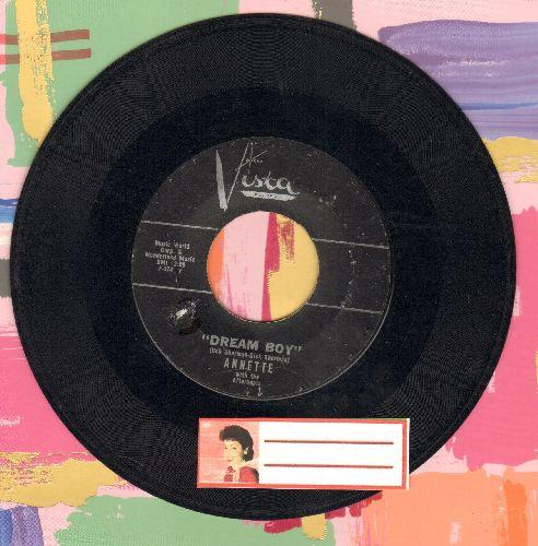 Annette - Dream Boy/Please, Please, Signore - VG7/ - 45 rpm Records