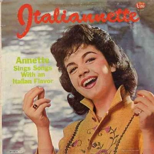 Annette - Italianette - Annette Sings Songs With An Italianette: Love Me Forever, O Dio Mio, That's Amore, Mama Rosa (Where's The Spumoni) (vinyl LP record, cover blemish on back) - VG6/G4 - LP Records