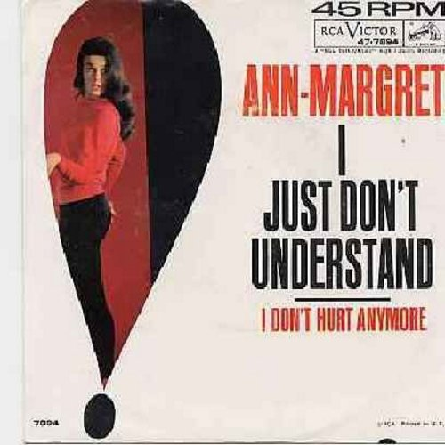 Ann-Margret - I Just Don't Understand/I Don't Hurt Anymore (with picture sleeve) - EX8/VG6 - 45 rpm Records
