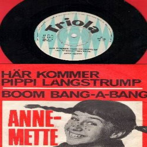 Anne-Mette - Har kommer Pippi Langstrump/Boom Bang-A-Bang (Featuring the Pippi Longstocking Theme Song as well as the Danish version of the Grand Prix Eurovision 1969 WINNER) - EX8/EX8 - 45 rpm Records