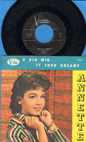 Annette - O Dio Mio/It Took Dreams (with picture sleeve, NICE condition!) - M10/EX8 - 45 rpm Records