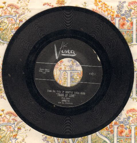Annette - Train Of Love/Tell Me Who's The Girl  - EX8/ - 45 rpm Records
