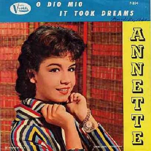 Annette - O Dio Mio/It Took Dreams (with picture sleeve, NICE condition!) - EX8/VG7 - 45 rpm Records