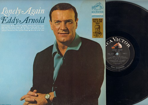 Arnold, Eddy - Lonely Again: He's Got You, Did It Rain, Meet me At The Altar, Baby, The Wheel Of Hurt (vinyl MONO LP record) - NM9/EX8 - LP Records