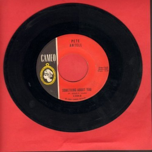 Antell, Pete - Something About You/Night Time - EX8/ - 45 rpm Records