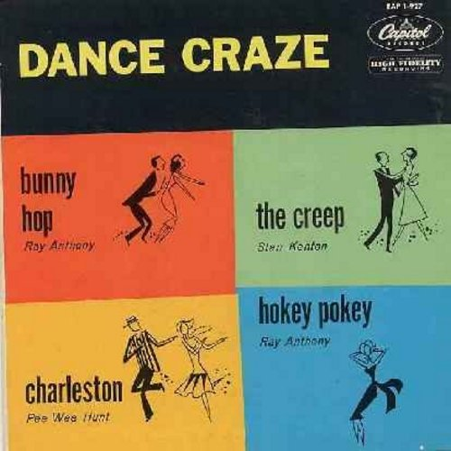 Anthony, Ray, Pee Wee Hunt, Stan Kenton - Dance Craze: Bunny Hop/Charleston/Hokey Pokey/The Creep (vinyl EP record with picture cover) - VG7/VG7 - 45 rpm Records