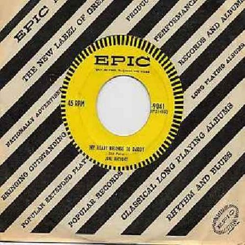 Anthony, June - My Heart Belongs To Daddy/Our Wedding Day (with Epic company sleeve) - NM9/ - 45 rpm Records