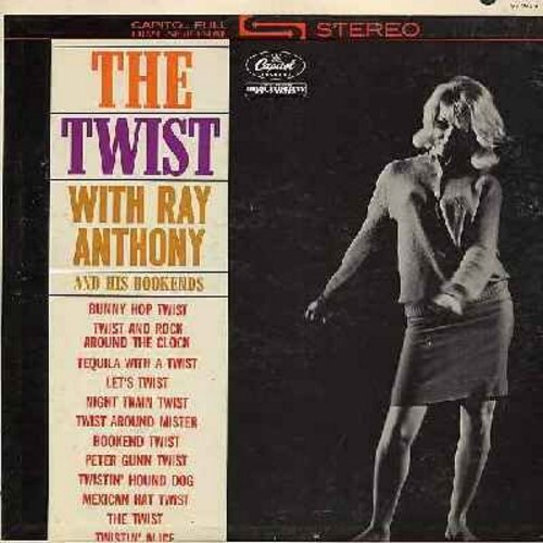 Anthony, Ray - The Twist With Ray Anthony: Bunny Hop Twist, Twist And Rock Around The Clock, Tequila With A Twist, Peter Gunn Twist, Twistin' Hound Dog, Mexican Hat Twist (vinyl STEREO LP record) - M10/NM9 - LP Records