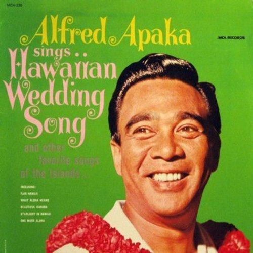 Apaka, Alfred - Hawaiian Wedding Song: Fair Hawaii, Waipio, What Aloha Means, Hawaiian Paradise, One More Aloha (vinyl MONO LP record) - M10/NM9 - LP Records