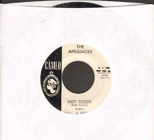 Applejacks - Hot Toddy/Dance Of The Hours (DJ advance pressing, minor wol) - EX8/ - 45 rpm Records