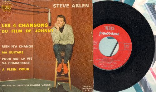 Arlen, Steve - Les 4 Chansons Du Film De Johnny: Rien N'a Change/Ma Guitare/Pour oi La Vie Va Commencer/A Plein Coer (vinyl EP record with picture cover, French Pressing, sung in French) - VG7/VG7 - 45 rpm Records