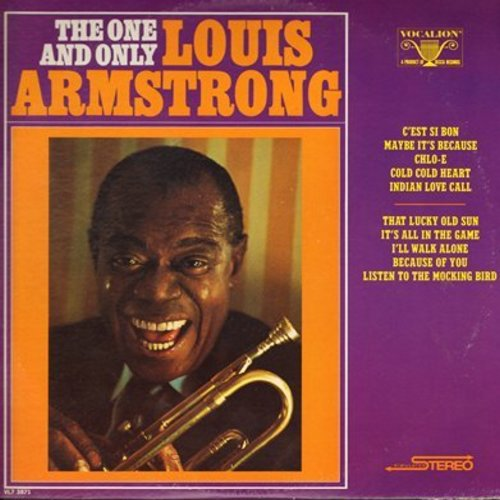 Armstrong, Louis - The One And Only: C'est Si Bon, Indian Love Call, It's All In The Game, Chlo-E (vinyl STEREO LP record) - M10/EX8 - LP Records