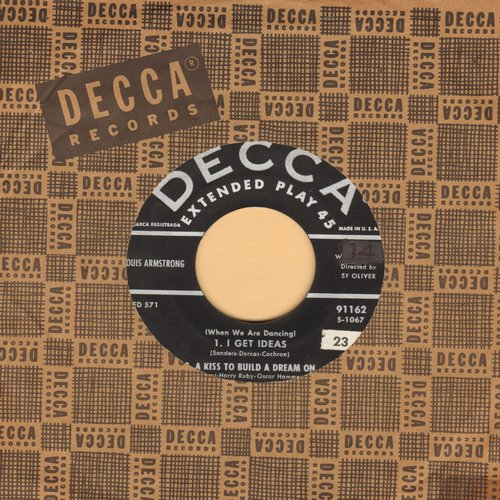 Armstrong, Louis - I Get Ideas/A Kiss To Build A Dream On/Because Of You/Cold, Cold Heart (vinyl EP record with Decca company sleeve) - VG7/ - 45 rpm Records