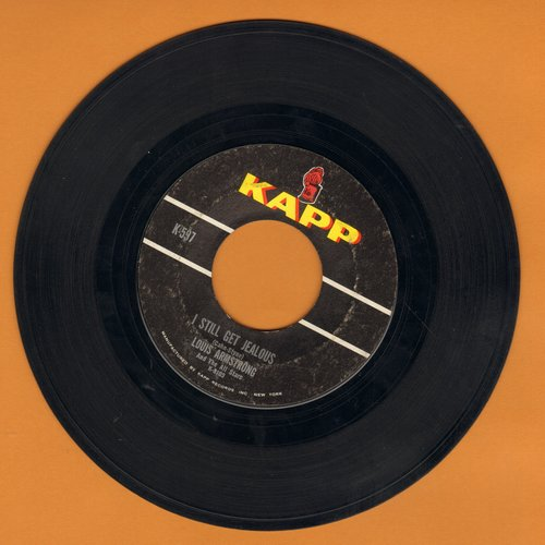 Armstrong, Louis - I Still Get Jealous/Someday  - EX8/ - 45 rpm Records
