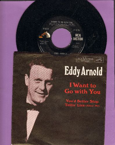Arnold, Eddy - I Want To Go With You/You'd Better Stop Tellin' Lies (About Me) (with picture sleeve) - NM9/NM9 - 45 rpm Records
