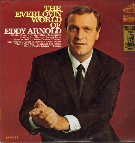 Arnold, Eddy - The Everlovin' World Of Eddy Arnold: Here Comes Heaven, Dear Heart, Secret Love, In The Misty Moonlight, Sunny, How Is She? (vinyl MONO LP record) - NM9/EX8 - LP Records