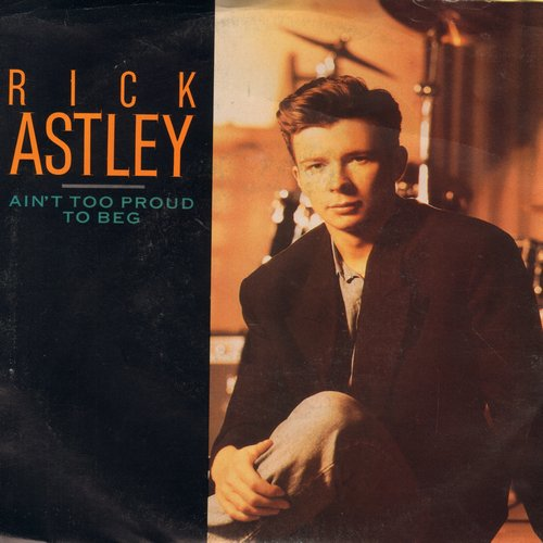 Astley, Rick - Ain't Too Proud To Beg/I Don't Want To Be Your Lover (with picture sleeve) - NM9/EX8 - 45 rpm Records