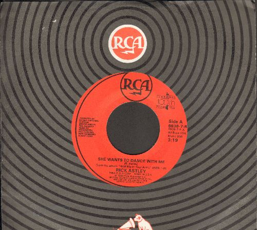 Astley, Rick - She Wants To Dance With Me/She Wants To Dance With Me (Instrumental) (with RCA company sleeve) - EX8/ - 45 rpm Records