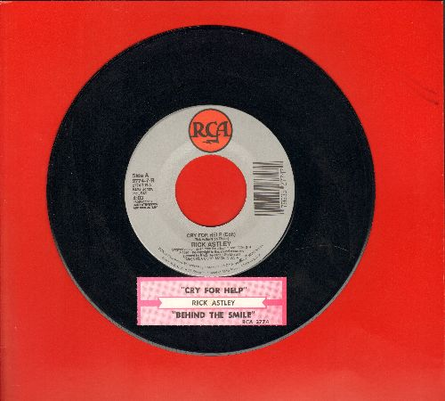 Astley, Rick - Cry For Help/Behind The Smile (with juke box label) - NM9/ - 45 rpm Records