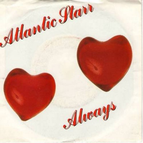 Atlantic Starr - Always/Always (Instrumental) (with picture sleeve) - NM9/VG7 - 45 rpm Records