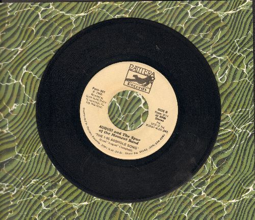 August & The Spur of the Moment Band - The I-95 As*hole Song Were You Born An As*hole, Or Did You Work At It All Your Life?/Lost Horizons (Risque humor!) - NM9/ - 45 rpm Records