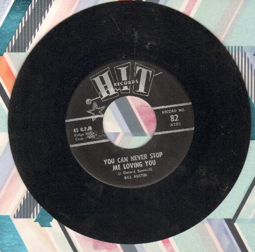 Austin, Bill - You Can Never Stop Me Loving You/Blue Velvet (by Fred York on flip-side) (contemporary cover versions) - VG7/ - 45 rpm Records