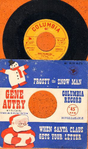 Autry, Gene - Frosty The Snow Man/When Santa Claus Gets Your Letter (with RARE picture sleeve) - VG7/EX8 - 45 rpm Records