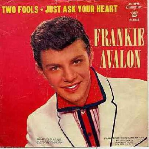 Avalon, Frankie - Just Ask Your Heart/Two Fools (with picture sleeve) - M10/EX8 - 45 rpm Records